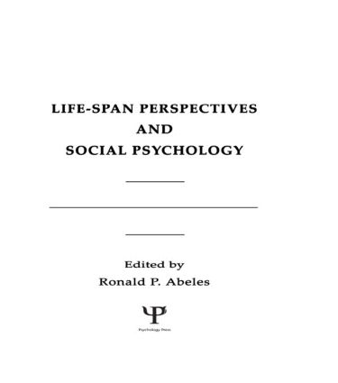 Life-span Perspectives and Social Psychology (Hardback) book cover