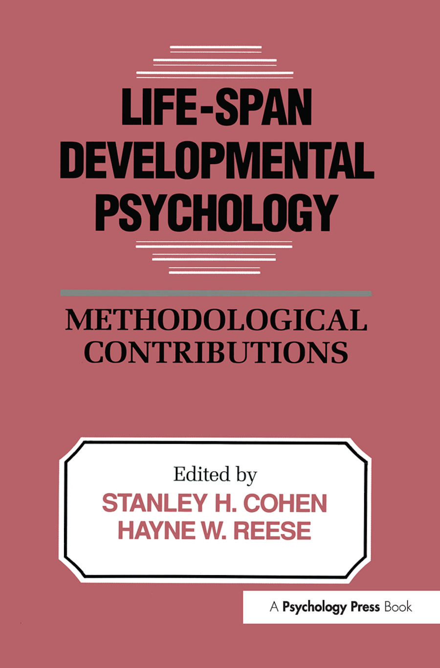 Life-Span Developmental Psychology: Methodological Contributions book cover