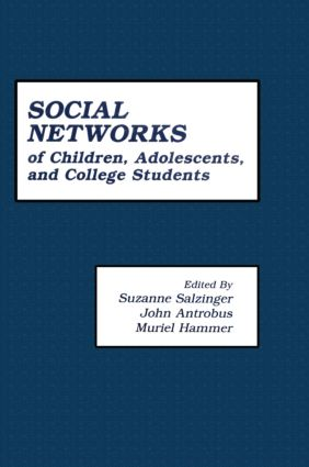The First Compendium of Social Network Research Focusing on Children and Young Adult: Social Networks of Children, Adolescents, and College Students, 1st Edition (Hardback) book cover