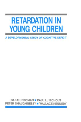 Retardation in Young Children: A Developmental Study of Cognitive Deficit (Hardback) book cover