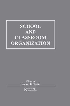 School and Classroom Organization: 1st Edition (Hardback) book cover