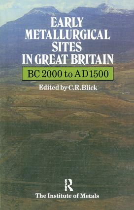 Early Metallurgical Sites in Great Britain: 1st Edition (Paperback) book cover
