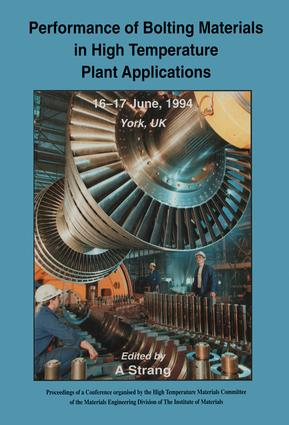 Performance of Bolting Materials in High Temperature Plant Applications: Conference Proceedings, 16-17 June 1994, York, UK, 1st Edition (Hardback) book cover