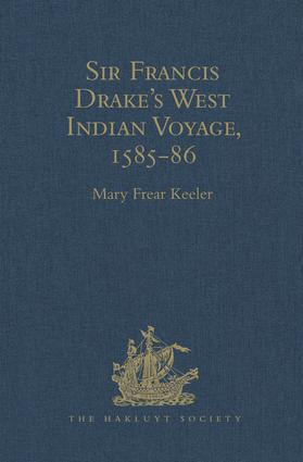 Sir Francis Drake's West Indian Voyage, 1585-86: 1st Edition (Hardback) book cover