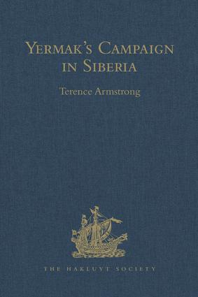 Yermak's Campaign in Siberia: A selection of documents translated from the Russian by Tatiana Minorsky and David Wileman book cover