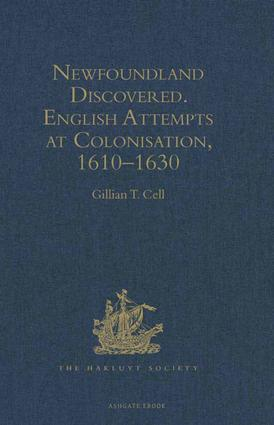 Newfoundland Discovered: English Attempts at Colonisation, 1610–1630 book cover