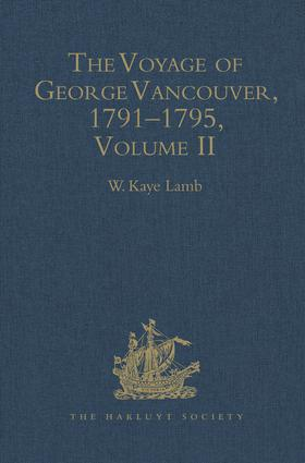 The Voyage of George Vancouver, 1791 - 1795: Volume 2, 1st Edition (Hardback) book cover
