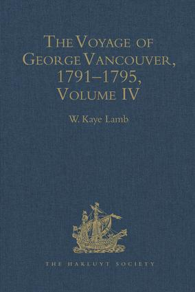 The Voyage of George Vancouver, 1791–1795: Volume 4 book cover