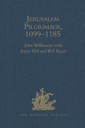 Jerusalem Pilgrimage, 1099–1185
