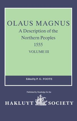 Olaus Magnus, A Description of the Northern Peoples, 1555: Volume III, 1st Edition (Hardback) book cover