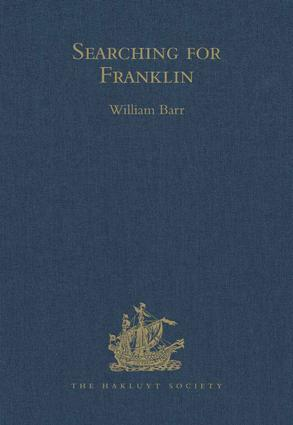 Searching for Franklin / the Land Arctic Searching Expedition 1855 / James Anderson's and James Stewart's Expedition via the Black River: 1st Edition (Hardback) book cover