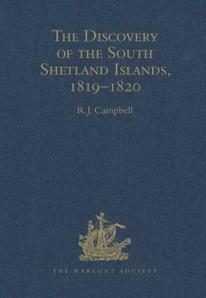 The Discovery of the South Shetland Islands / The Voyage of the Brig Williams, 1819-1820 and The Journal of Midshipman C.W. Poynter: 1st Edition (Hardback) book cover