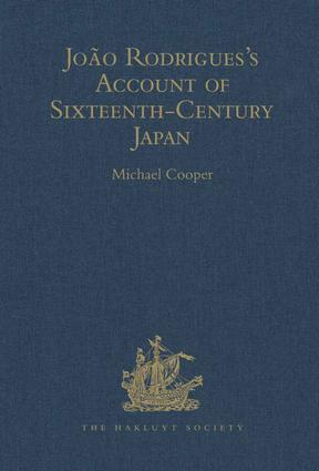 João Rodrigues's Account of Sixteenth-Century Japan: 1st Edition (Hardback) book cover