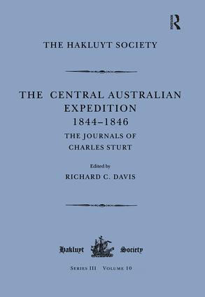The Central Australian Expedition 1844-1846 / The Journals of Charles Sturt: 1st Edition (Hardback) book cover