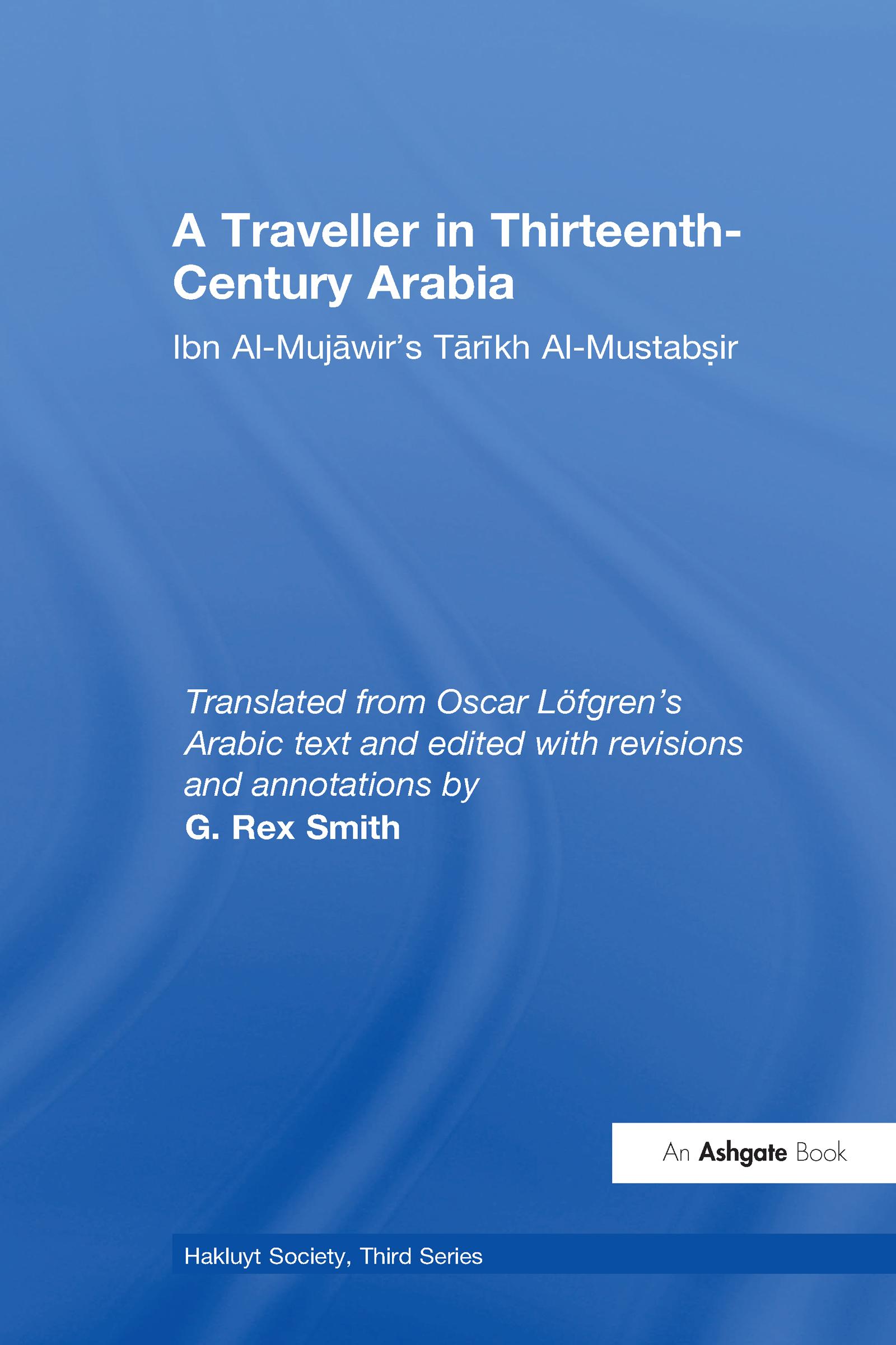 A Traveller in Thirteenth-Century Arabia / Ibn al-Mujawir's Tarikh al-Mustabsir book cover