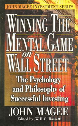 Winning the Mental Game on Wall Street: The Psychology and Philosophy of Successful Investing, 1st Edition (Hardback) book cover