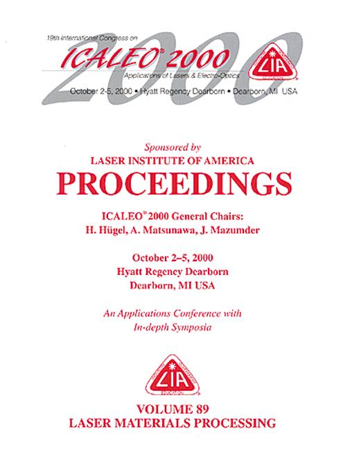 Laser Materials Processing , ICALEO 2000 Proceedings, Volume 89: 1st Edition (Hardback) book cover