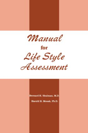 Manual For Life Style Assessment: 1st Edition (e-Book) book cover