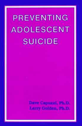 Preventing Adolescent Suicide: 1st Edition (Paperback) book cover