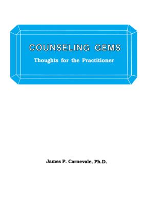 Counseling Gems: Thoughts For The Practitioner, 1st Edition (Paperback) book cover