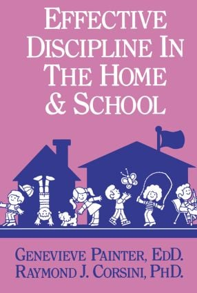 Effective Discipline In The Home And School (Paperback) book cover