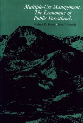Multiple-Use Management: The Economics of Public Forestlands, 1st Edition (Hardback) book cover