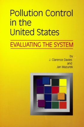 Pollution Control in United States: Evaluating the System (Paperback) book cover