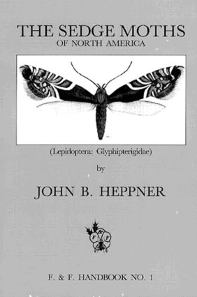 Sedge Moths of North America, The (Lepidoptera: Glyphipterigidae), 1st Edition (Paperback) book cover