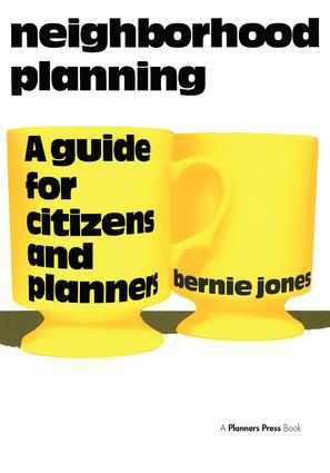 Neighborhood Planning: A Guide for Citizens and Planners, 1st Edition (Paperback) book cover