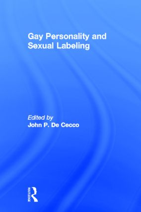Gay Personality And Sexual Labeling: Critical Clinical Issues (Paperback) book cover
