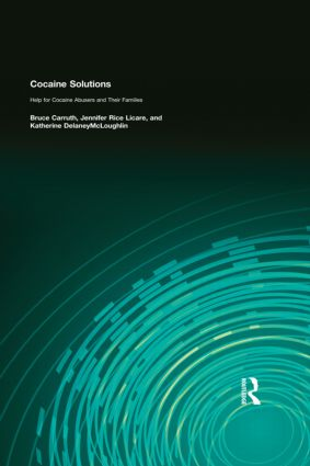 Cocaine Solutions: Help for Cocaine Abusers and Their Families, 1st Edition (Paperback) book cover