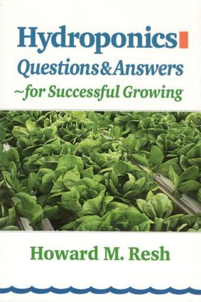 Hydroponics: Questions & Answers for Successful Growing, 1st Edition (Paperback) book cover