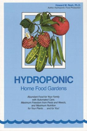 Hydroponic Home Food Gardens: 1st Edition (Paperback) book cover