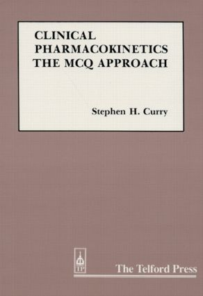 Clinical Pharmacokinetics: The MCQ Approach, 1st Edition (Paperback) book cover