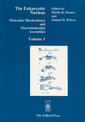 Eukaryotic Nucleus, Volume I: 1st Edition (Hardback) book cover