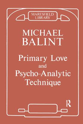 Primary Love and Psychoanalytic Technique: 1st Edition (Paperback) book cover
