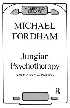 Jungian Psychotherapy: A Study in Analytical Psychology, 1st Edition (Paperback) book cover
