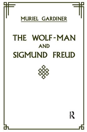 The Wolf-Man and Sigmund Freud: 1st Edition (Paperback) book cover