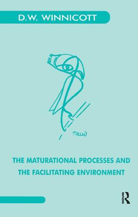 The Maturational Processes and the Facilitating Environment: Studies in the Theory of Emotional Development, 1st Edition (Paperback) book cover