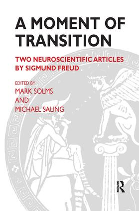 A Moment of Transition: Two Neuroscientific Articles by Sigmund Freud, 1st Edition (Paperback) book cover