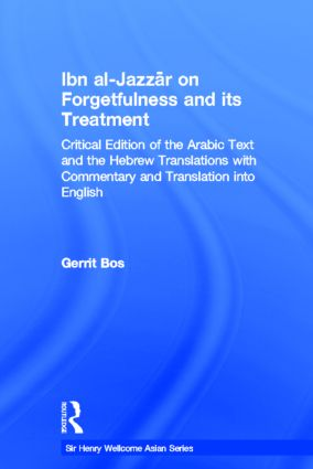 Ibn Al-Jazzar on Forgetfulness and Its Treatment (Hardback) book cover