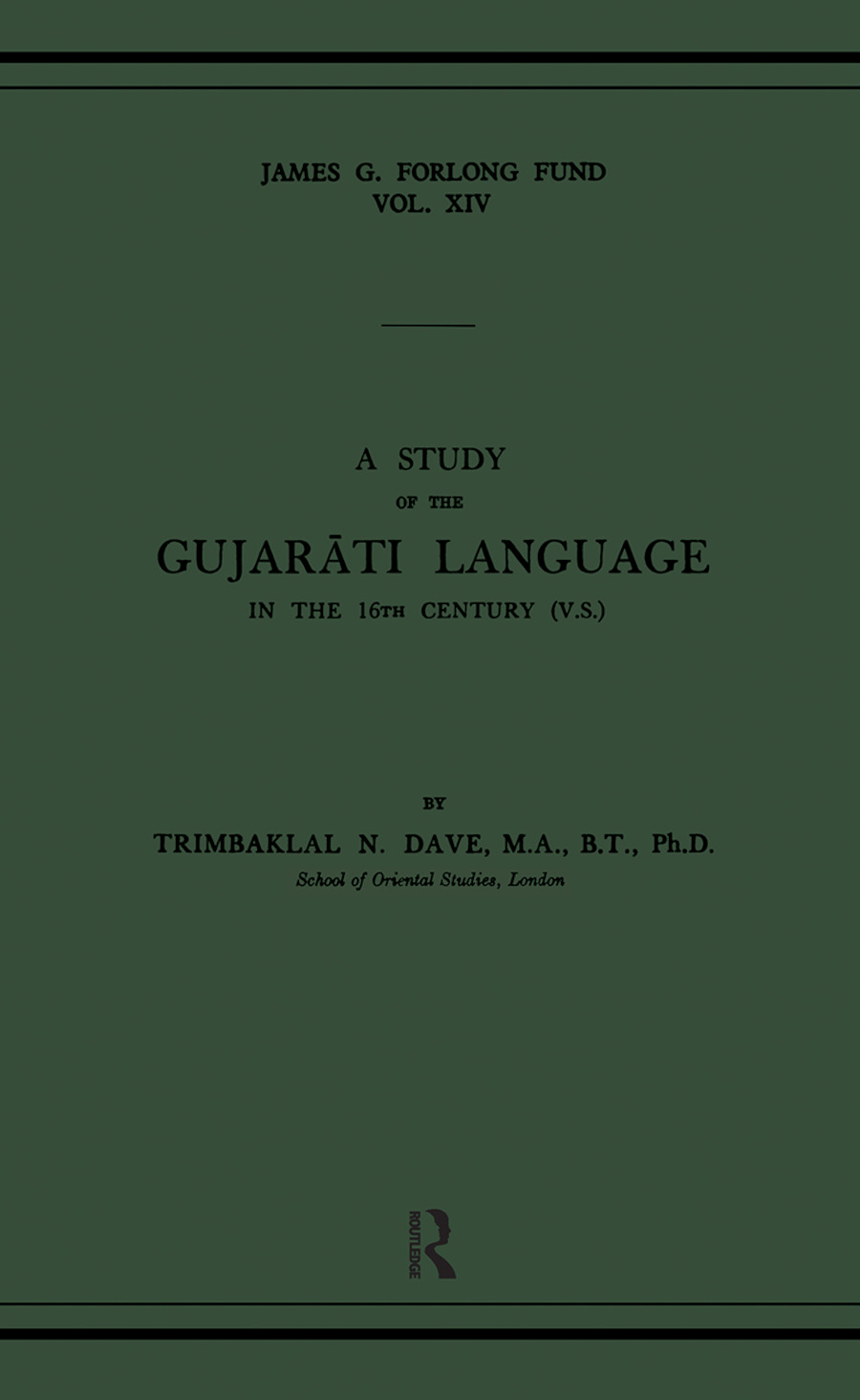 A Study of the Gujarati Language in the XVth Century: 1st Edition (Hardback) book cover