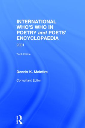 International Who's Who In Poetry and Poets' Encyclopaedia: 10th Edition (Hardback) book cover