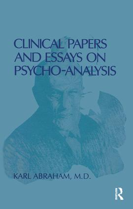 Clinical Papers and Essays on Psychoanalysis: 1st Edition (e-Book) book cover