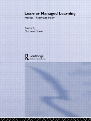 Learner Managed Learning: Practice, Theory and Policy (Paperback) book cover