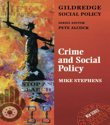 Crime and Social Policy: 1st Edition (Paperback) book cover