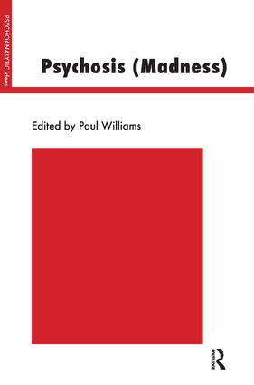 Psychosis (Madness)