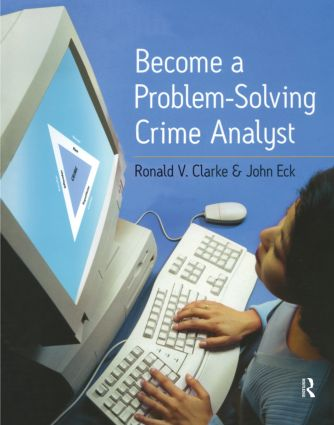 Become a Problem-Solving Crime Analyst