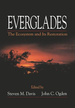 Everglades: The Ecosystem and Its Restoration, 1st Edition (Hardback) book cover