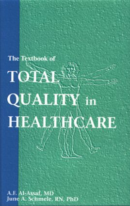 The Textbook of Total Quality in Healthcare: 1st Edition (Hardback) book cover